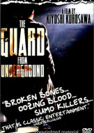 Guard From Underground, The Movie