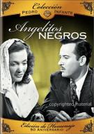 Coleccion Pedro Infante: Angelitos Negros Movie