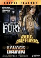 Caged Fury / Drug Traffickers / Savage Dawn (Triple Feature) Movie