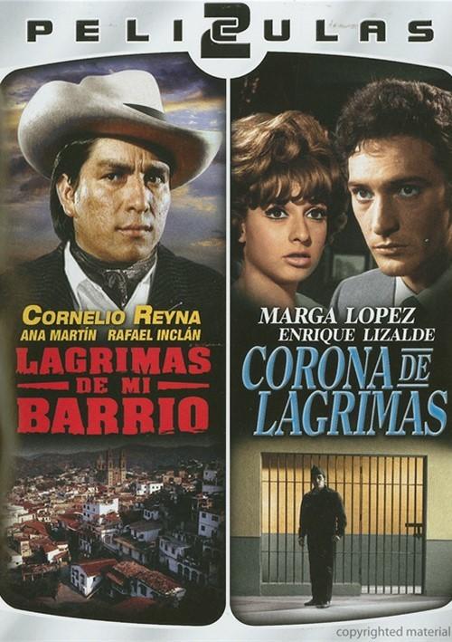 Dos Peliculas Mexicanas: Lagrimas De Mi Barrio / Corona De Lagrimas Movie