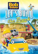 Bob The Builder: Lets Build The Beach Movie