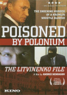Poisoned By Polonium: The Litvinenko File Movie