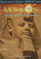 IMAX: Mummies - Secrets Of The Pharaohs Movie