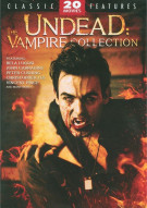 Undead: The Vampire Collection  Movie