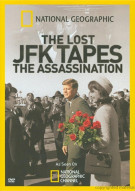 National Geographic: The Lost JFK Tapes - The Assassination Movie