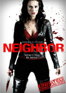 Neighbor: Unrated Directors Cut Movie