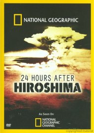 National Geographic: 24 Hours After Hiroshima Movie