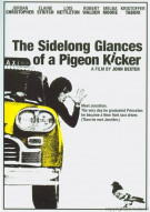 Sidelong Glances Of A Pigeon Kicker, The Movie