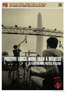 Positive : More Than A Witness - 25 Years Of Punk Politics In Action Movie