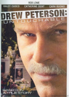 Drew Peterson: Untouchable Movie