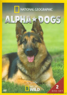 National Geographic: Alpha Dogs Movie