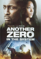 Another Zero In The System Movie