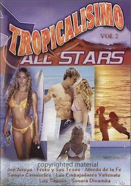 Tropicalisimo All Stars: Volume 2 Movie