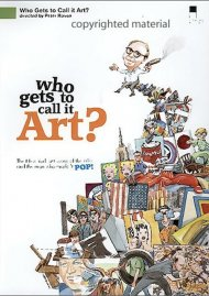 Who Gets To Call It Art? Movie