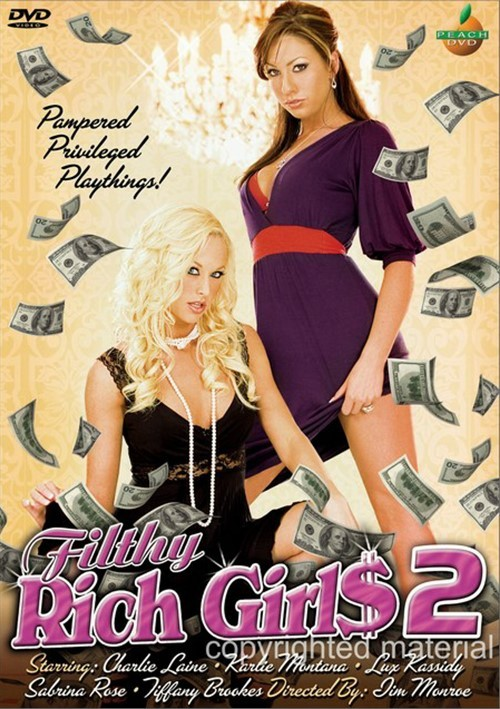 Filthy Rich Girls 2 Movie
