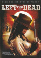 Left For Dead Movie