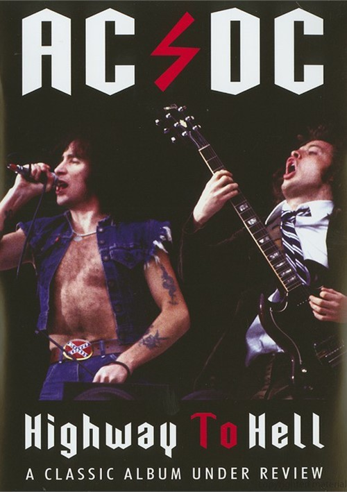AC/DC: A Classic Album Under Review - Highway To Hell Movie