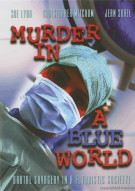 Murder In A Blue World Movie