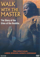 Walk With The Master: The Story Of The Sites Of The Buddha Movie