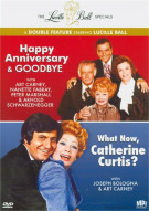 Happy Anniversary & Goodbye / What Now, Catherine Curtis? (Lucille Ball Double Feature) Movie