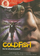 Cold Fish Movie