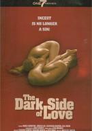 Dark Side Of Love, The Movie