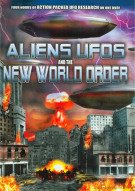 Aliens, Ufos And The New World Order Movie