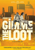 Gimme The Loot Movie