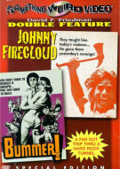 Johnny Firecloud/ Bummer! (Double Feature) Movie