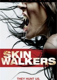 Skin Walkers Movie