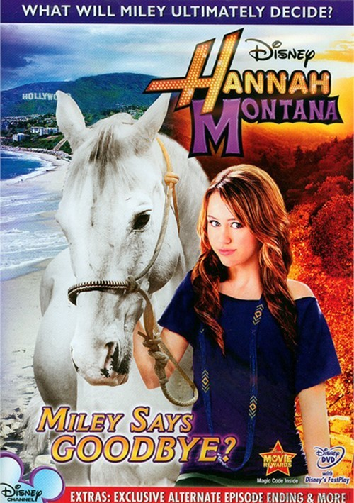 Hannah Montana: Miley Says Goodbye? Movie