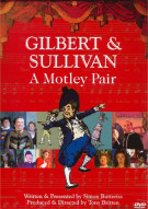 Gilbert & Sullivan: A Motley Pair Movie