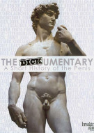 Dickumentary, The: A Short History Of The Penis Movie