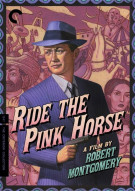 Ride The Pink Horse: The Criterion Collection Movie