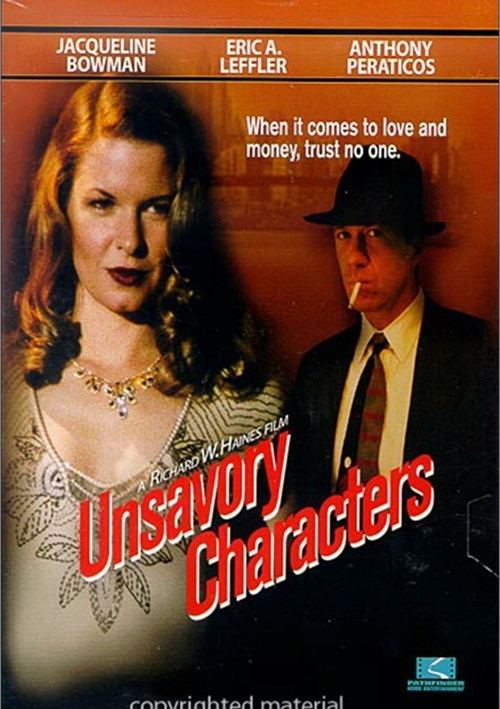 Unsavory Characters Movie