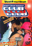 Up In The Club Movie