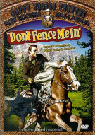Roy Rogers: Dont Fence Me In Movie