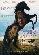 Touching Wild Horses Movie
