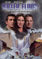 Killer Flood: The Day The Dam Broke Movie