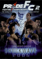 Pride FC: Shockwave 2005 Movie