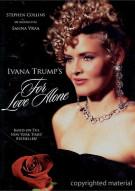 Ivana Trumps: For Love Alone Movie