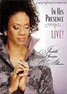 Judith Christie McCallister: In His Presence Live! Movie