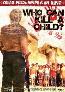 Who Can Kill A Child? Movie