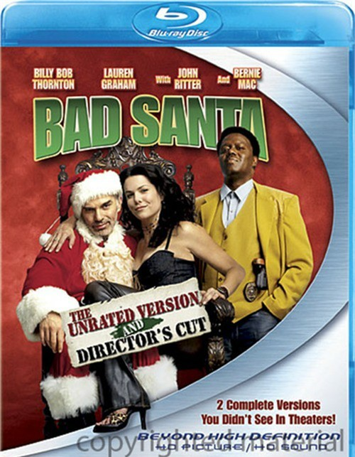 Bad Santa: The Unrated Version And Directors Cut Blu-ray