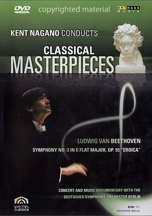 Kent Nagano Conducts Classical Masterpieces: Beethoven Movie