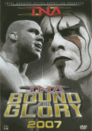 Total Nonstop Action Wrestling: Bound For Glory 2007 Movie