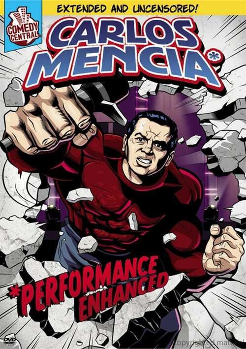 Carlos Mencia: Performance Enhanced Movie