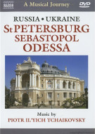 Musical Journey, A: Russia And Ukraine - St. Petersburg Sebastopol Odessa Movie