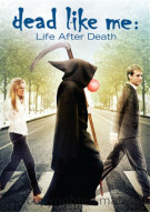 Dead Like Me: Life After Death Movie