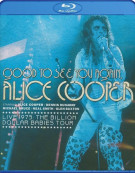 Good To See You Again, Alice Cooper Live 1973: The Billion Dollar Babies Tour Blu-ray